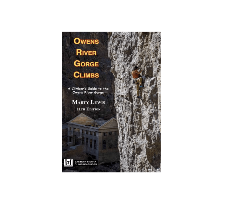 Owens River Gorge Climbs -  Marty Lewis