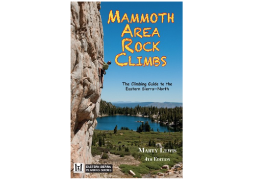 Maximus Press Mammoth Area Rock Climbs - Lewis & Moynier