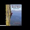 Maximus Press California Road Trip A Climber's Guide Northern California - Slater & Summit
