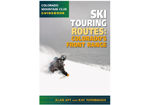 Mountaineers Publishing Best Ski Touring Routes: Colorado Front Range