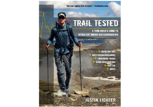 Trail Tested - Thru Hiker's Guide to Ultralight Hiking and Backpacking