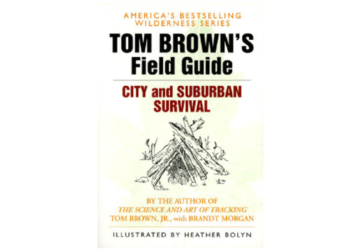 Penguin Putnam Tom Brown's Field Guide To City And Suburban Survival