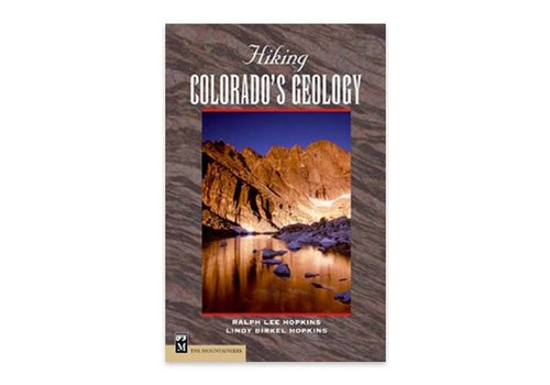 Mountaineers Publishing Hiking Colorado's Geology