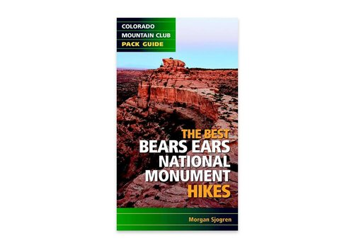 Mountaineers Publishing The Best Bears Ears National Monument Hikes