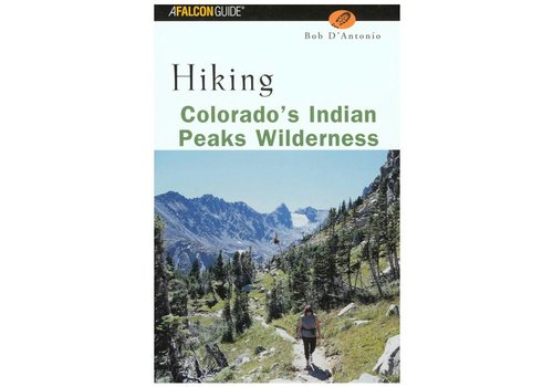 Falcon Guides Hiking Colorado's Indian Peaks Wilderness