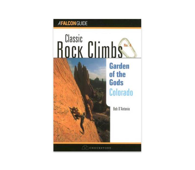 Falcon Guides Classic Rock Climbs No. 04 Garden of the Gods, Colorado