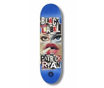 Black Label Patrick Ryan Nip Tuck 8.25 Deck