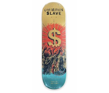 Slave Sign Of The Times Goemann 8.375 Deck