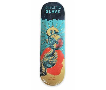 Slave Sign Of The Times Schultz 8.88 Deck
