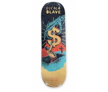 Slave Sign Of The Times Dicola 8.675 Deck