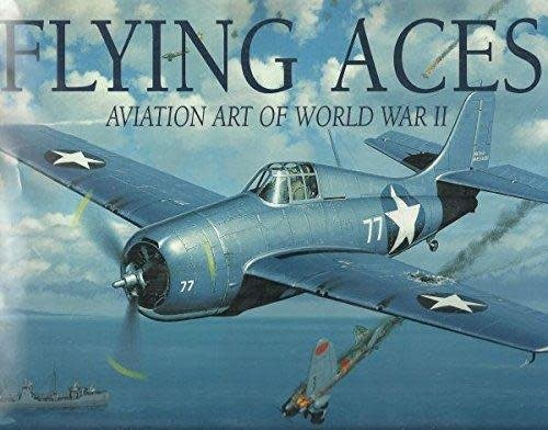 FLYING ACES, AVIATION ART OF WWII - USED, LIKE NEW