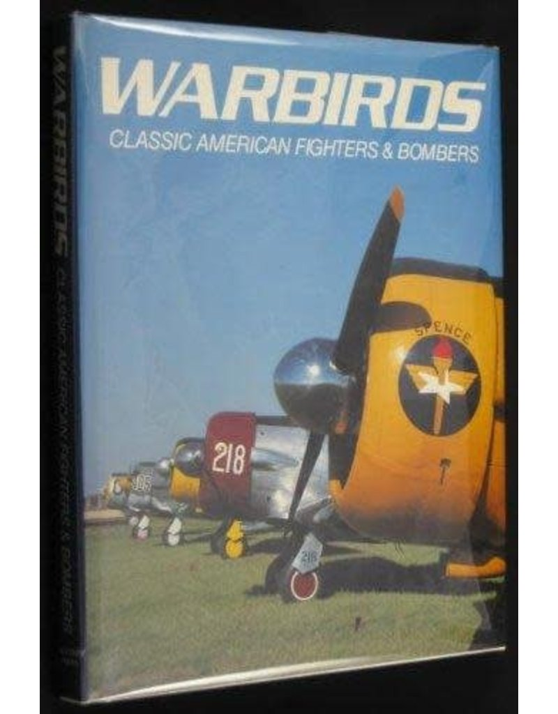 WARBIRDS, CLASSIC AMERICAN FIGHTERS & BOMBERS - used