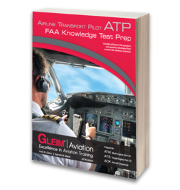 GLEIM Airline Transport Pilot FAA Knowledge Test Prep