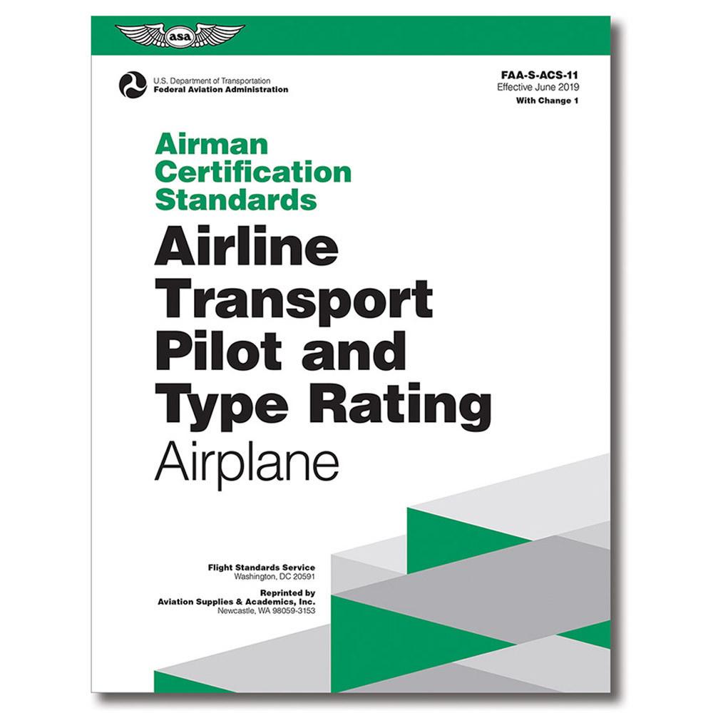 ASA Airman Certification Standards: AIRLINE TRANSPORT PILOT (ATP)
