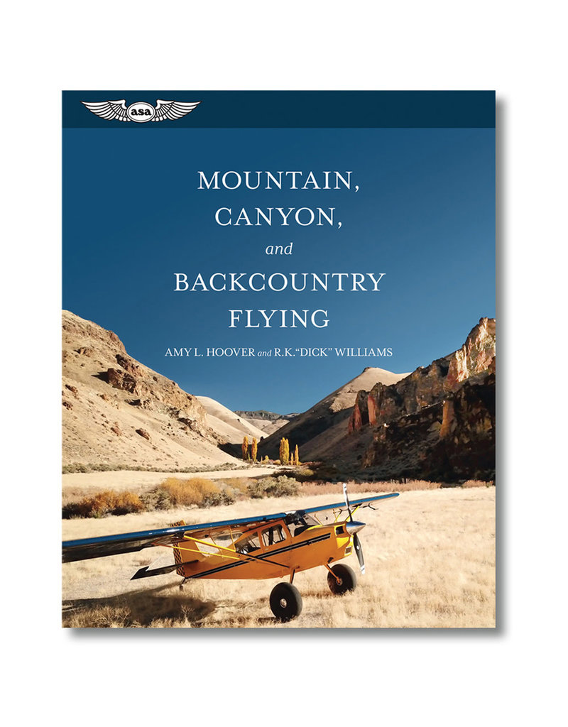 ASA MOUNTAIN, CANYON, AND BACKCOUNTRY FLYING, HOOVER