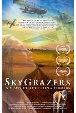 SKYGRAZERS A Story of the Flying Farmers