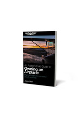 ASA An Aviator's Field Guide to Owning an Airplane (Softcover)