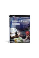 ASA Aviation Instructor's Handbook