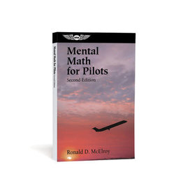 ASA MENTAL MATH FOR PILOTS, MC ELROY