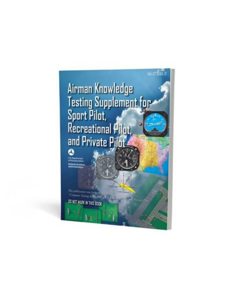FAA Airman Knowledge Testing Supplement - Sport, Private, & Recreational Pilot
