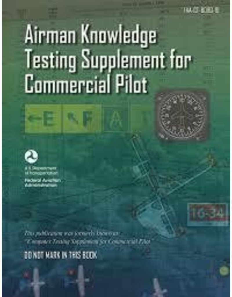 FAA Airman Knowledge Testing Supplement for Commercial Pilot FAA-CT-8080-1D
