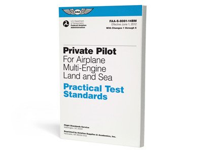 ASA ASA Practical Test Standards: Private Pilot Airplane (Multi-Engine Land)