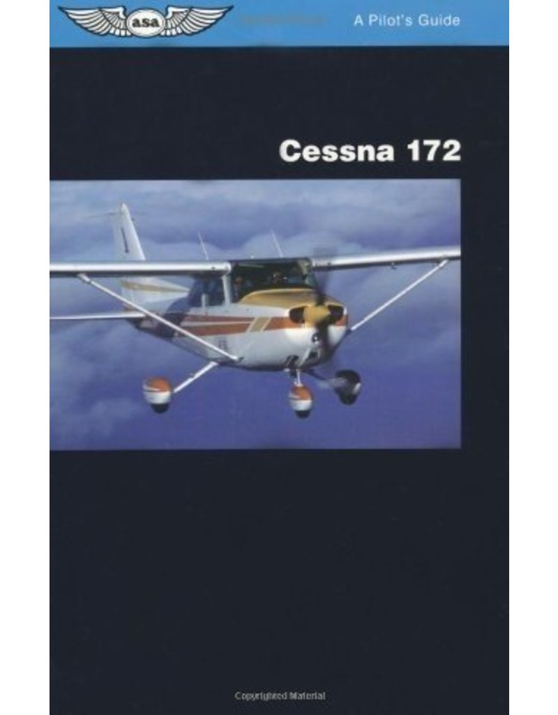 ASA Pilot's Guide Series: Cessna 172