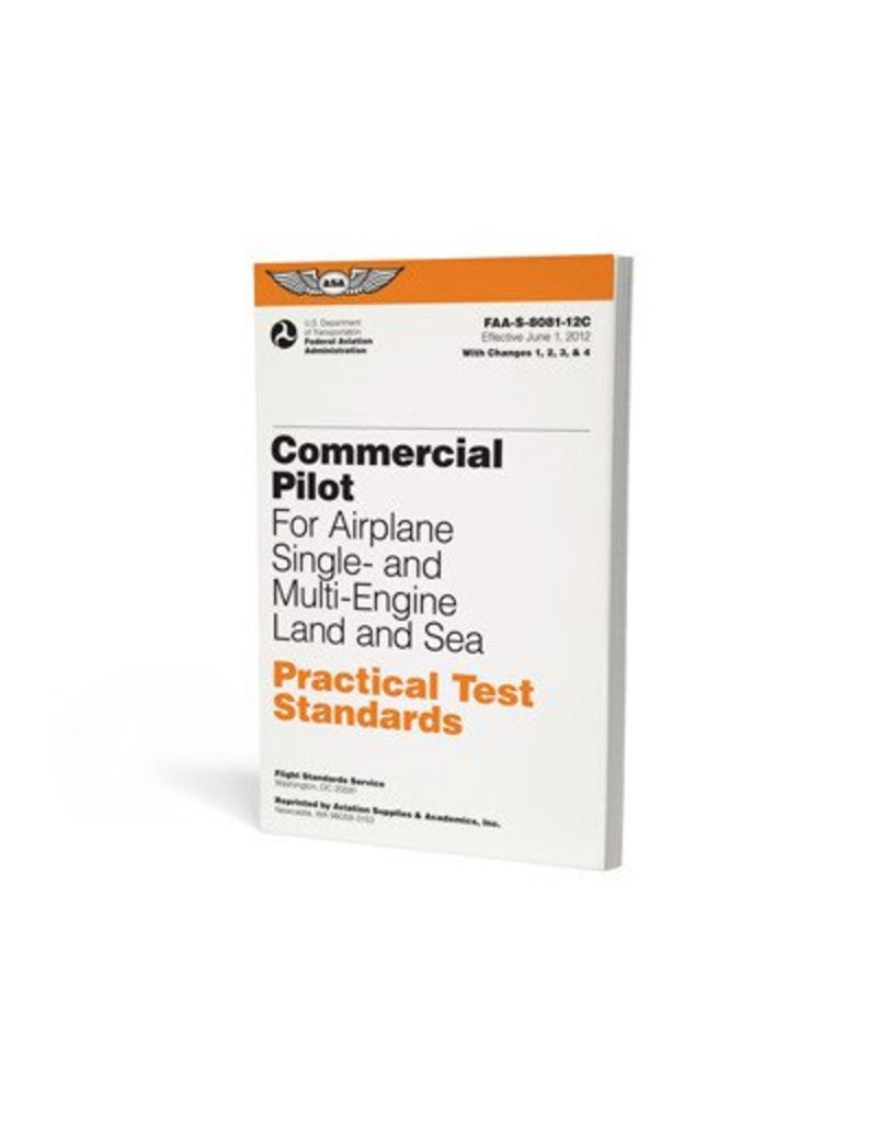 ASA Commercial Pilot For Airplane Single- and Multi-Engine Land and Sea Practical Test Standards