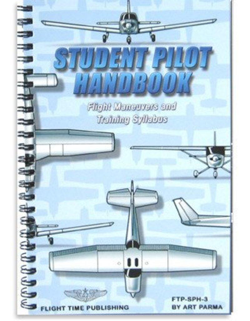 FTP STUDENT PILOT HANDBOOK: FLIGHT MANEUVERS AND TRAINING SYLLABUS