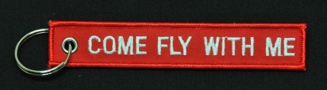 COME FLY WITH ME Embroidered Keychain