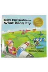 Claire Bear Explains What Pilots Fly, Hughes