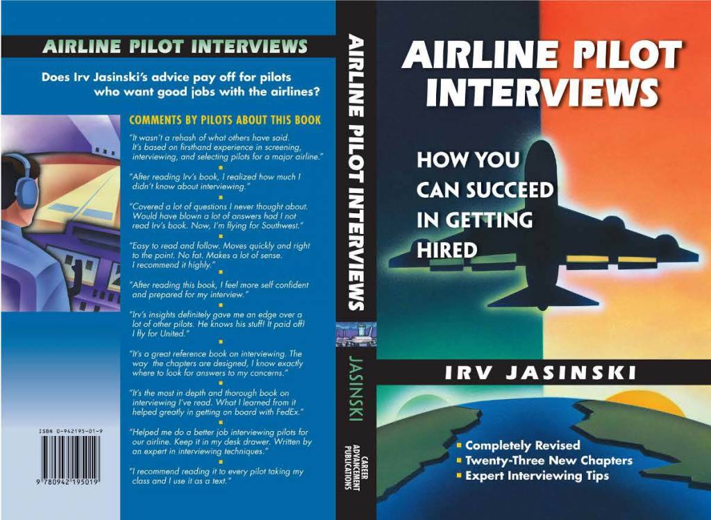 AIRLINE PILOT INTERVIEWS How You Can Succeed In Getting Hired by Irv Jasinksy
