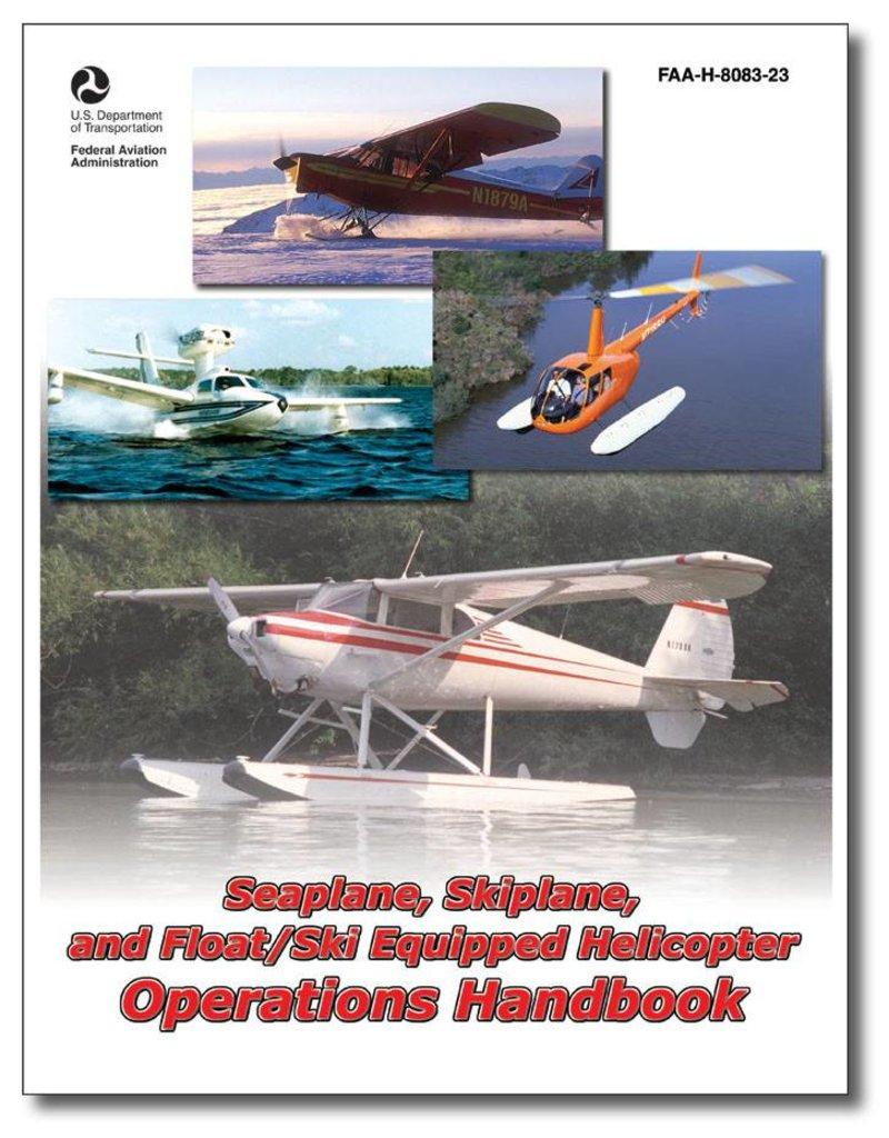 ASA SEAPLANE, FLOAT/SKI HELICOPTER HANDBOOK