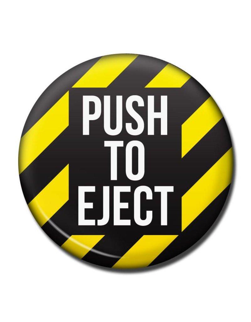 PUSH TO EJECT Fridge Magnet