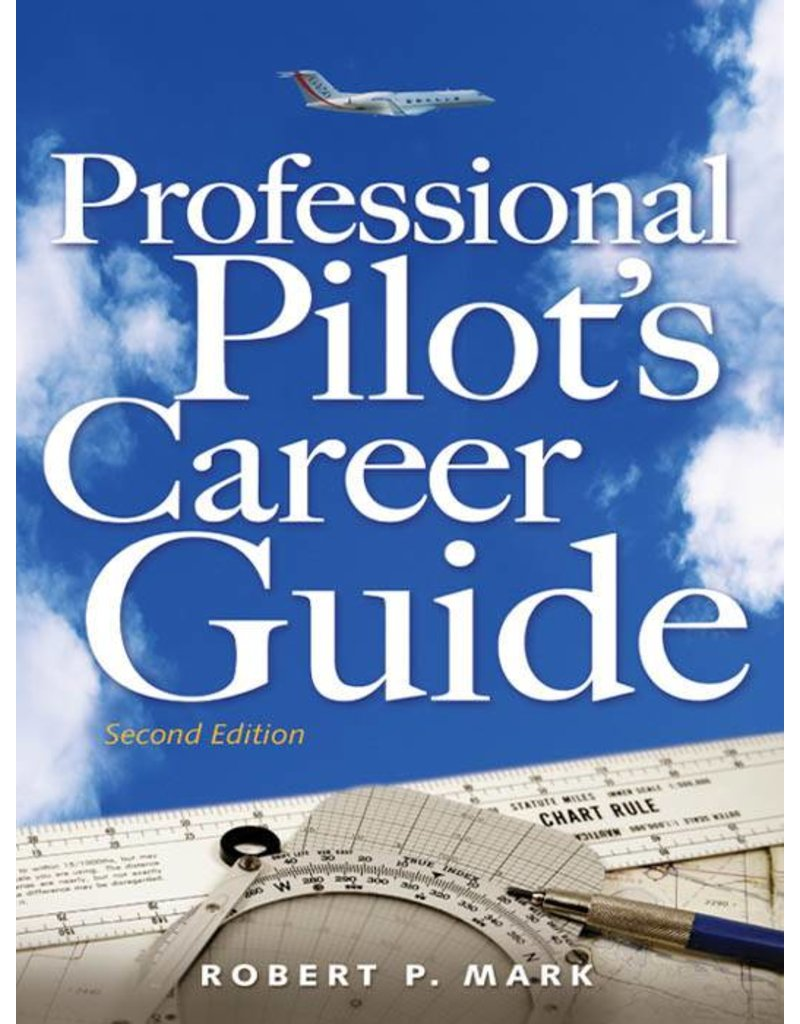 McGraw-Hill PROFESSIONAL PILOT CAREER GUIDE, Mark