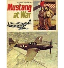 Mustang at War by Roger A. Freeman