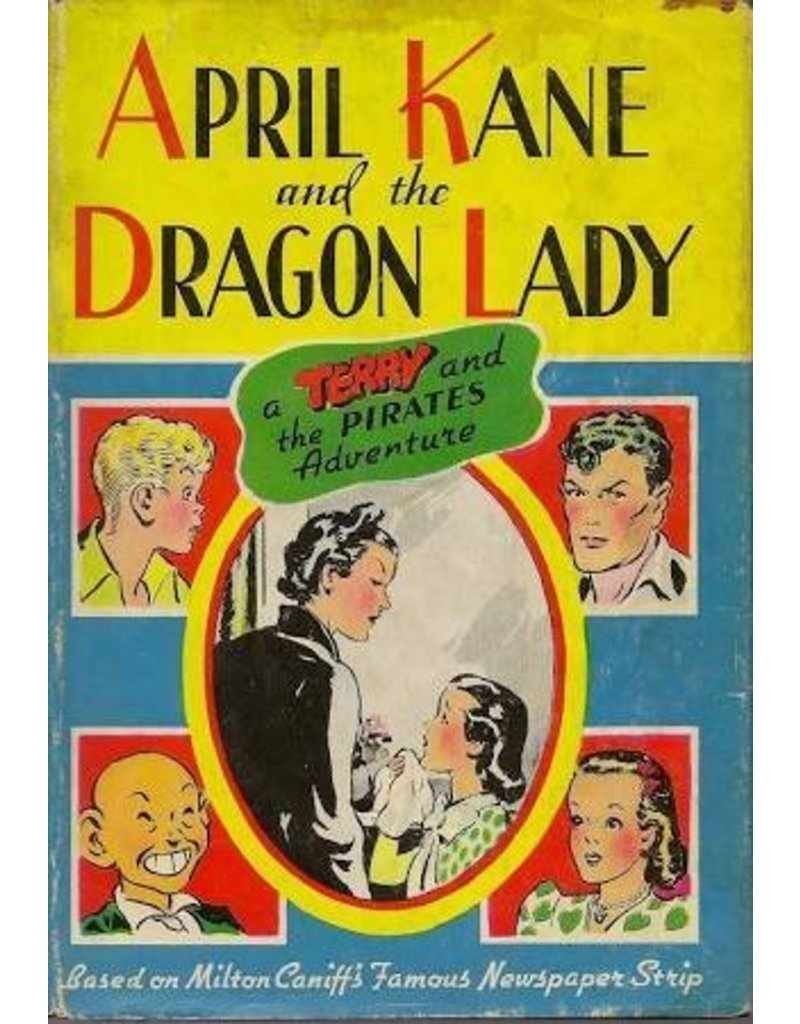 "April Kane and the Dragon Lady: A ""Terry and the Pirates"" Adventure (Whitman #2380)"
