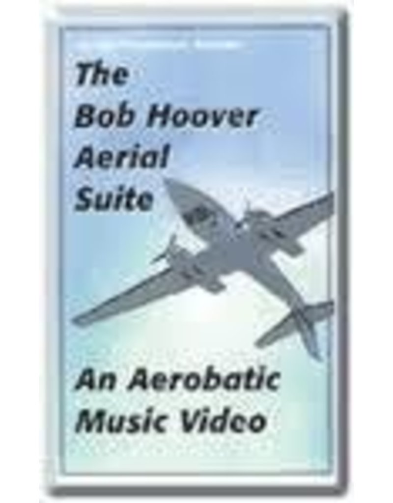The Bob Hoover Aerial Suite Video DVD