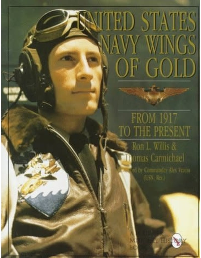 United States Navy Wings of Gold from 1917 to the Present: (Schiffer Book for Woodworkers)
