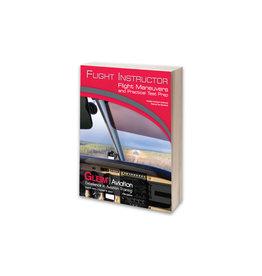 GLEIM Flight Instructor Flight Maneuvers and Practical Test Prep