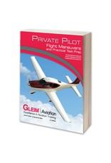 GLEIM Private Flight Maneuvers and Practical Test Prep