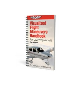 ASA Visualized Flight Maneuvers Handbook For Low Wing Aircraft