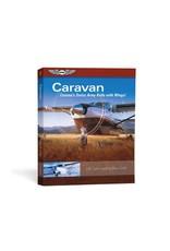 ASA Caravan: Cessna's Swiss Army Knife with Wings