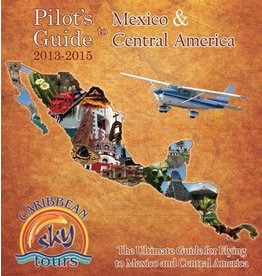 Pilot's Guide to Mexico & Central America