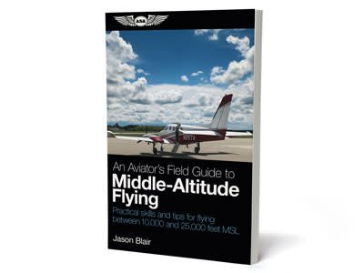 ASA An Aviator's Field Guide to Middle-Altitude Flying