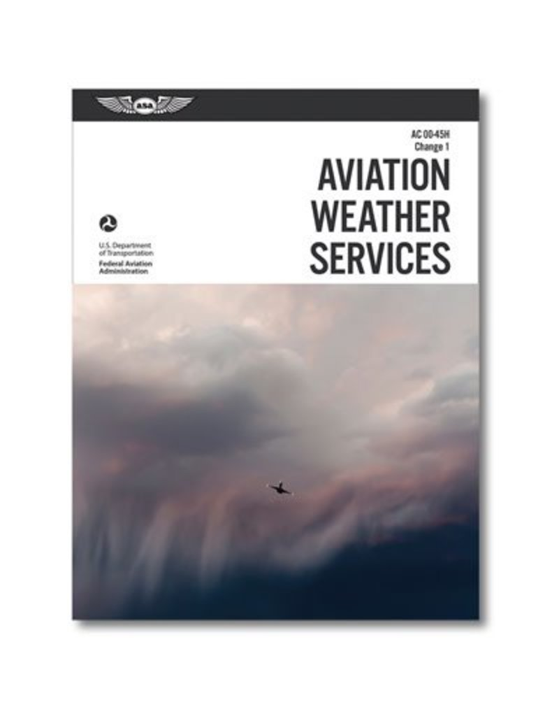 ASA FAA Aviation Weather Services AC-00-45H Change 1
