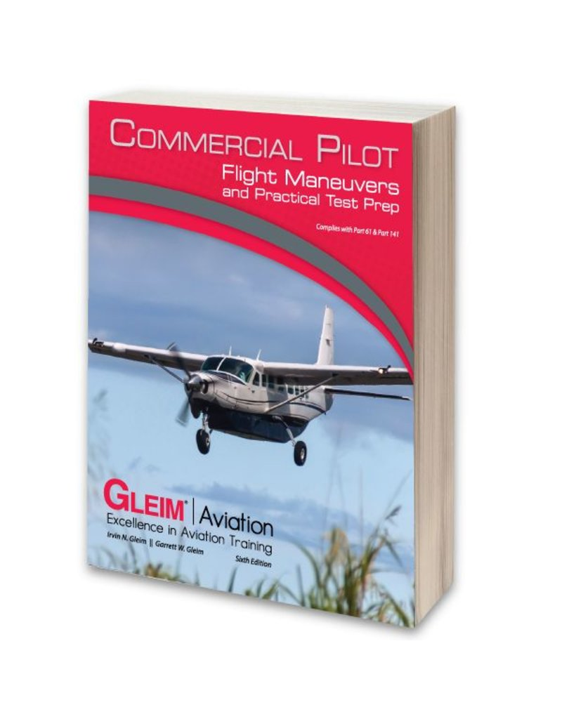GLEIM Commercial Flight Maneuvers and Practical Test Prep
