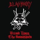 Nuclear War Now! Productions Blasphemy - Blood Upon The Soundspace 12""