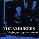 Havoc Varukers - Die For Your Government 7""