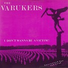 Havoc Varukers - I Don't Wanna Be A Victim! 7""